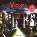 WARLORD (US) / Deliver Us (2013 reissue)