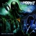 WARRANT(Germany) / Metal Bridge
