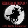 WARRIOR(UK) / Let Battle Commence