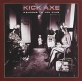 KICK AXE(Canada) / Welcome To The Club