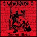 WHETSTONE (Germany) / Ancient Metal