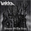 WIKKA (Canada) / Beware Of The King
