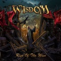 WISDOM (Hungary) / Rise Of The Wise (Limited digipak edition)