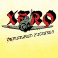 XERO(UK) / Unfinished Business