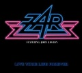 ZAR (Germany) / Live Your Life Forever