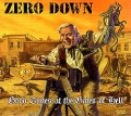ZERO DOWN(US) / Good Times At The Gates Of Hell