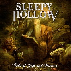 SLEEPY HOLLOW (US) / Tales Of Gods And Monsters