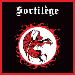 "SORTILEGE (France) / Sortilege + 4 demo tracks (12"" vinyl)"