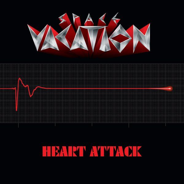 SPACE VACATION (US) / Heart Attack