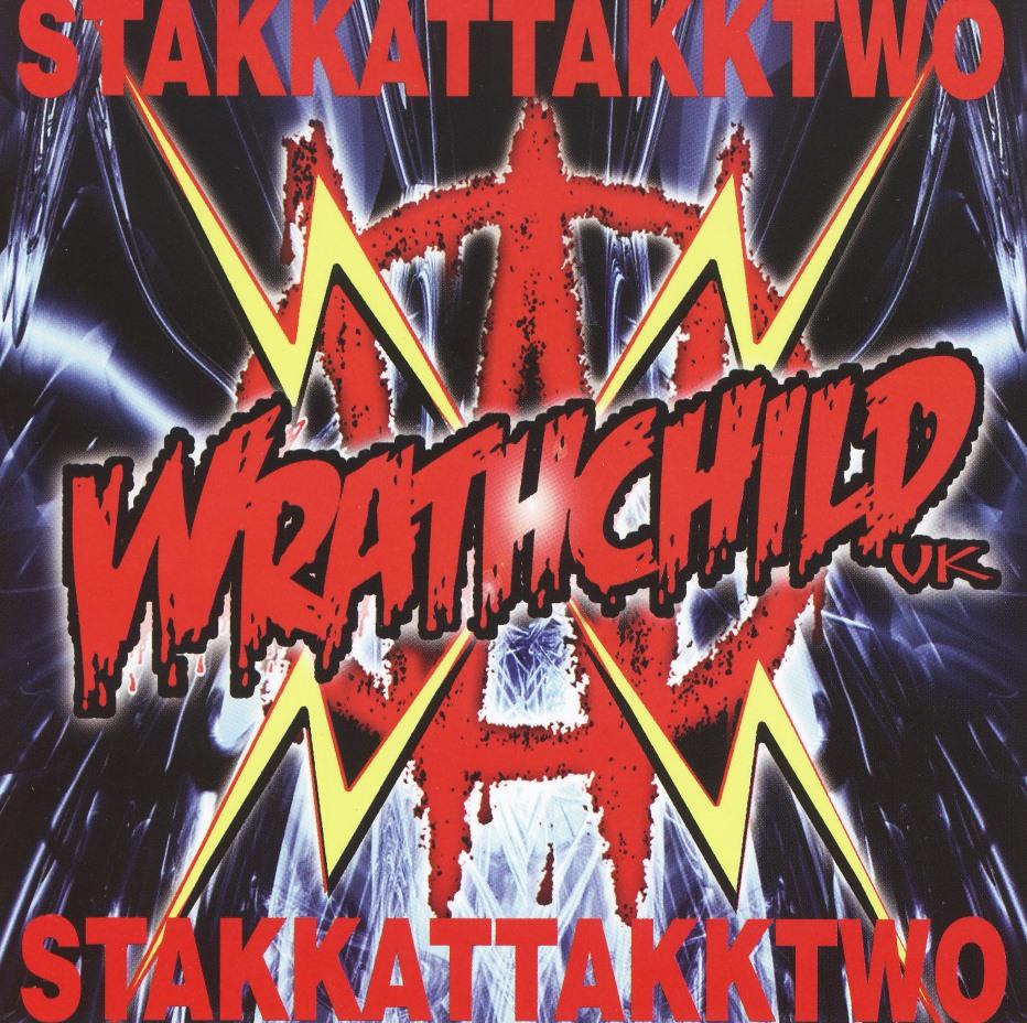 WRATHCHILD (UK) / Stakkattakktwo