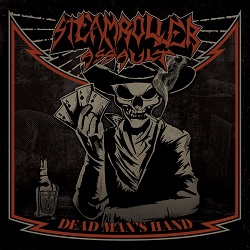 STEAMROLLER ASSAULT (Greece) / Dead Man's Hand