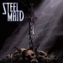 STEEL MAID (Germany) / Raptor