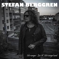 STEFAN BERGGREN (Sweden) / Stranger In A Strangeland