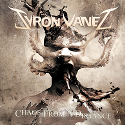 SYRON VANES (Sweden) / Chaos From A Distance