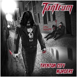 TANTRUM (US/New Jersey) / Trenton City Murders + 12