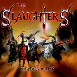 THE SLAUGHTERS (France) / Brothers In Blood + 1