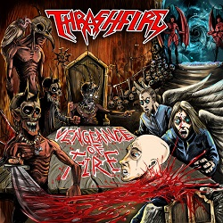 THRASHFIRE (Turkey) / Vengeance Of Fire