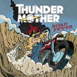 THUNDERMOTHER (Sweden) / Road Fever