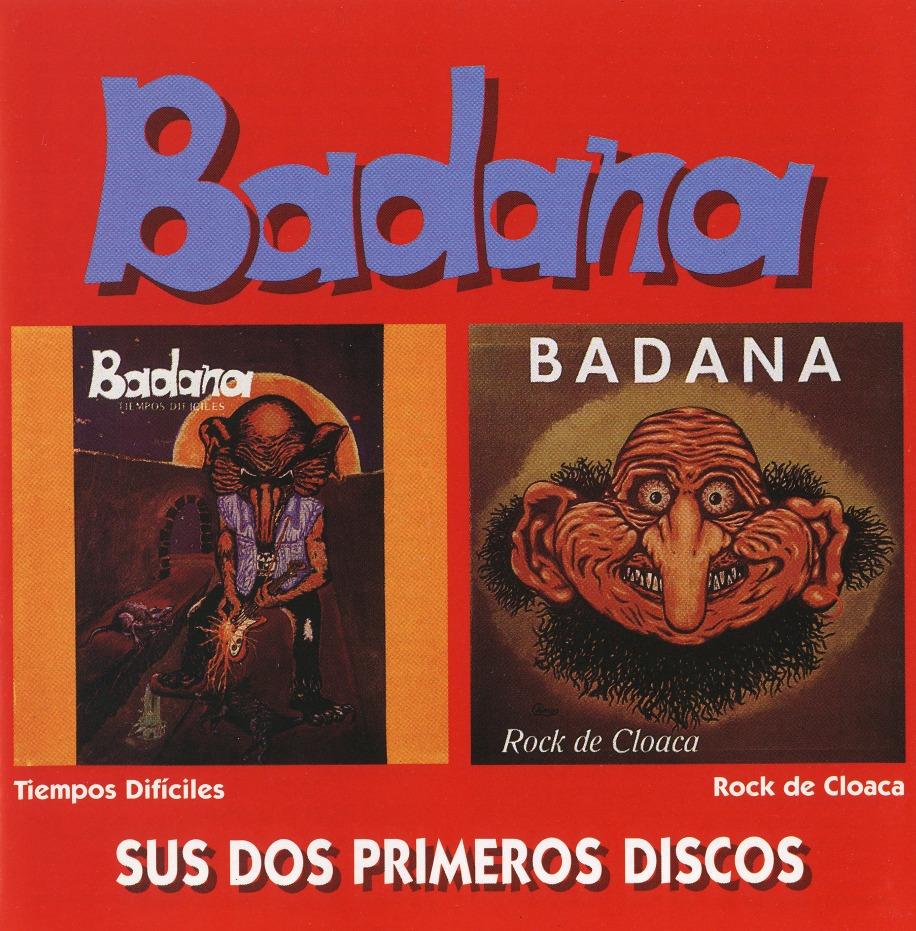 BADANA (Spain) / Tiempos Dificiles + Rock De Cloaca