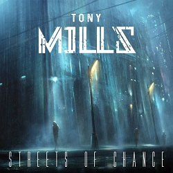 TONY MILLS (UK) / Streets Of Chance