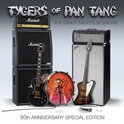 TYGERS OF PAN TANG (UK) / The Crazy Nights Sessions - 30th Anniversary Special Edition