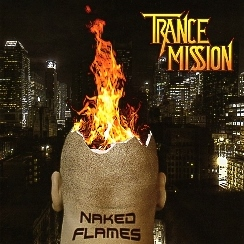 TRANCEMISSION (Germany) / Naked Flames