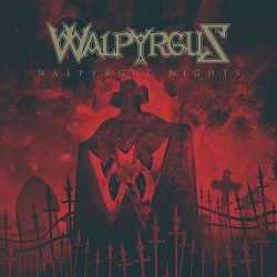 WALPYRGUS (US) / Walpyrgus Nights