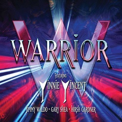 WARRIOR featuring Vinnie Vincent, Jimmy Waldo, Gary Shea, Hirsh Gardner (US) / Warrior