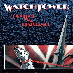 WATCHTOWER (US) / Control And Resistance