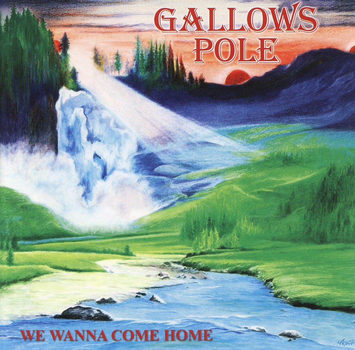 GALLOWS POLE (Austria) / We Wanna Come Home + 6