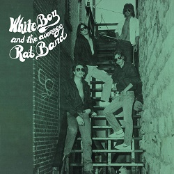 WHITE BOY AND THE AVERAGE RAT BAND (US) / White Boy And The Average Rat Band + 5