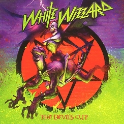WHITE WIZZARD(US) / The Devil's Cut