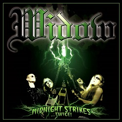 WIDOW(US) / Midnight Strikes...Twice! (Deluxe Edition)