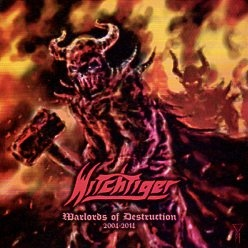 WITCHTIGER (Finland) / Warlords Of Destruction 2004-2014