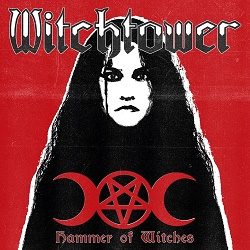 WITCHTOWER (Spain) / Hammer Of Witches
