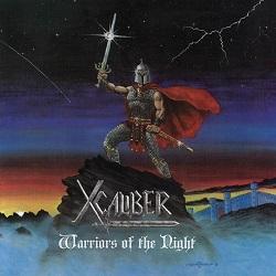 X-CALIBER (US/Pennsylvania) / Warriors Of The Night