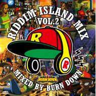 RIDDIM ISLAND feat V.A(mixed by BURN DOWN) / RIDDIM ISLAND MIX VOL.2(KOYASHI HAIKYU)