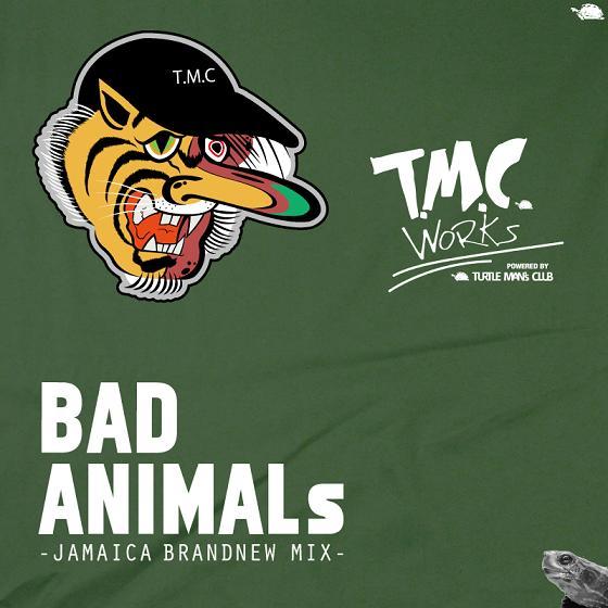 T.M.C. WORKS / BAD ANIMALS