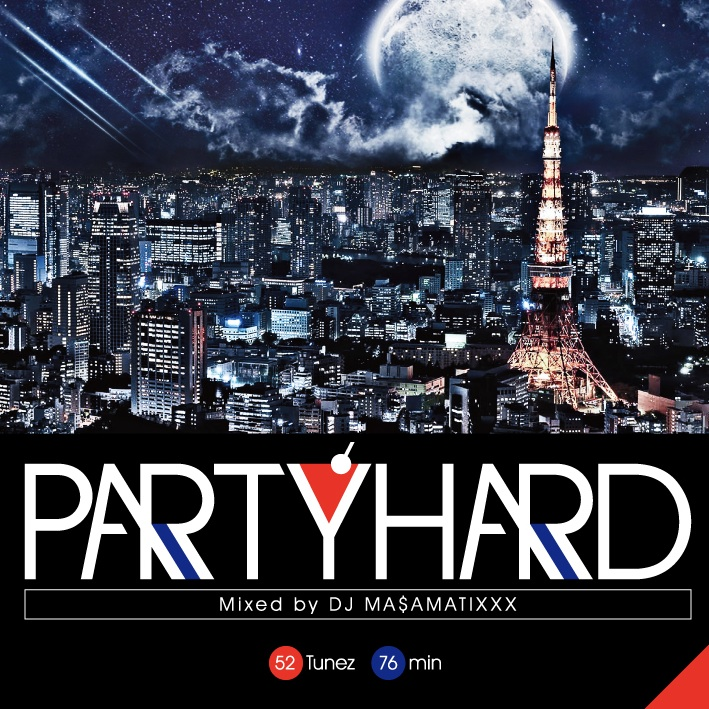 DJ MASAMATIXXX / PARTY HARD VOL.5