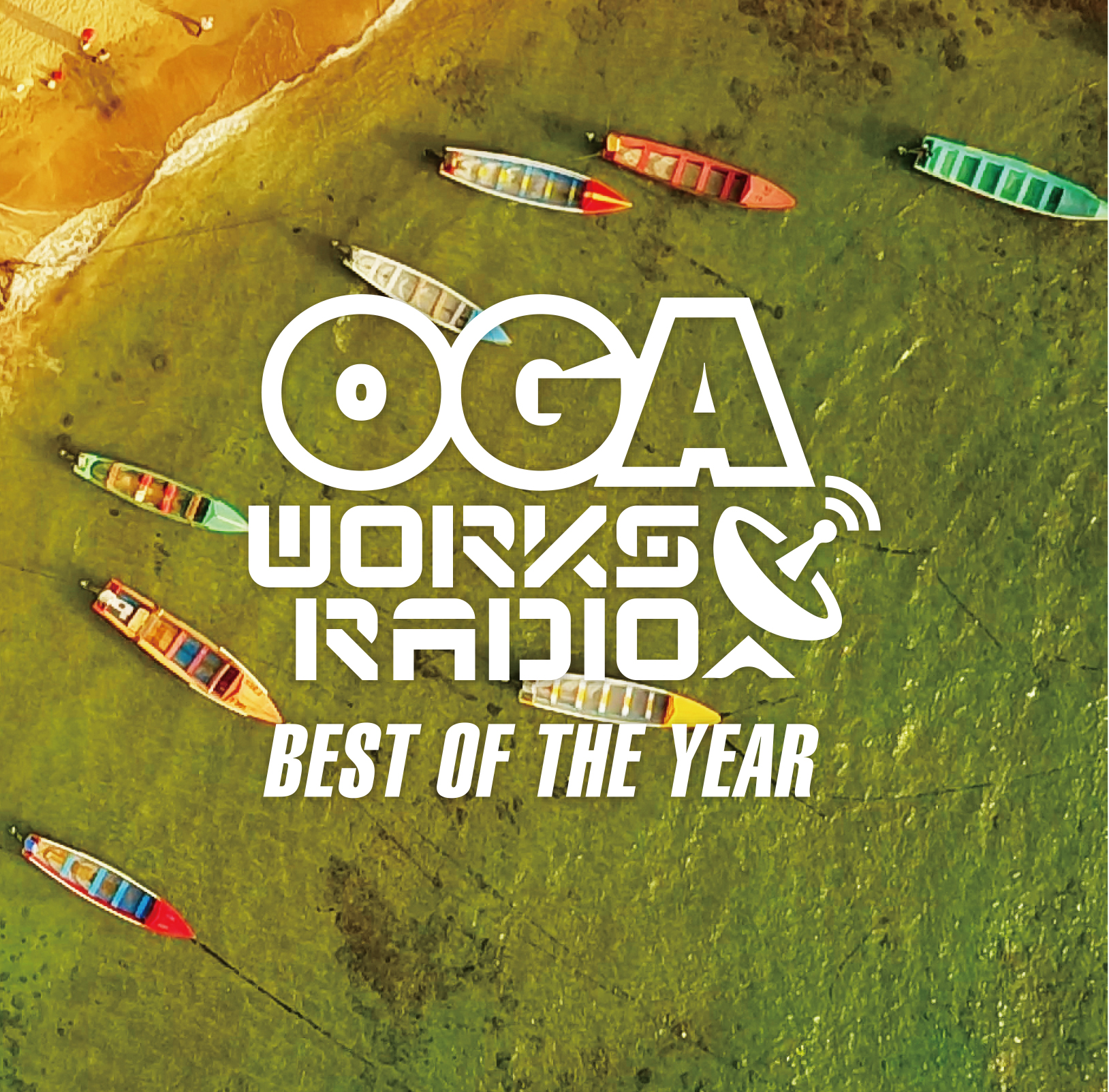 OGA from JAH WORKS / OGA WORKS RADIO MIX VOL.6 - BEST OF THE YEAR- 2017