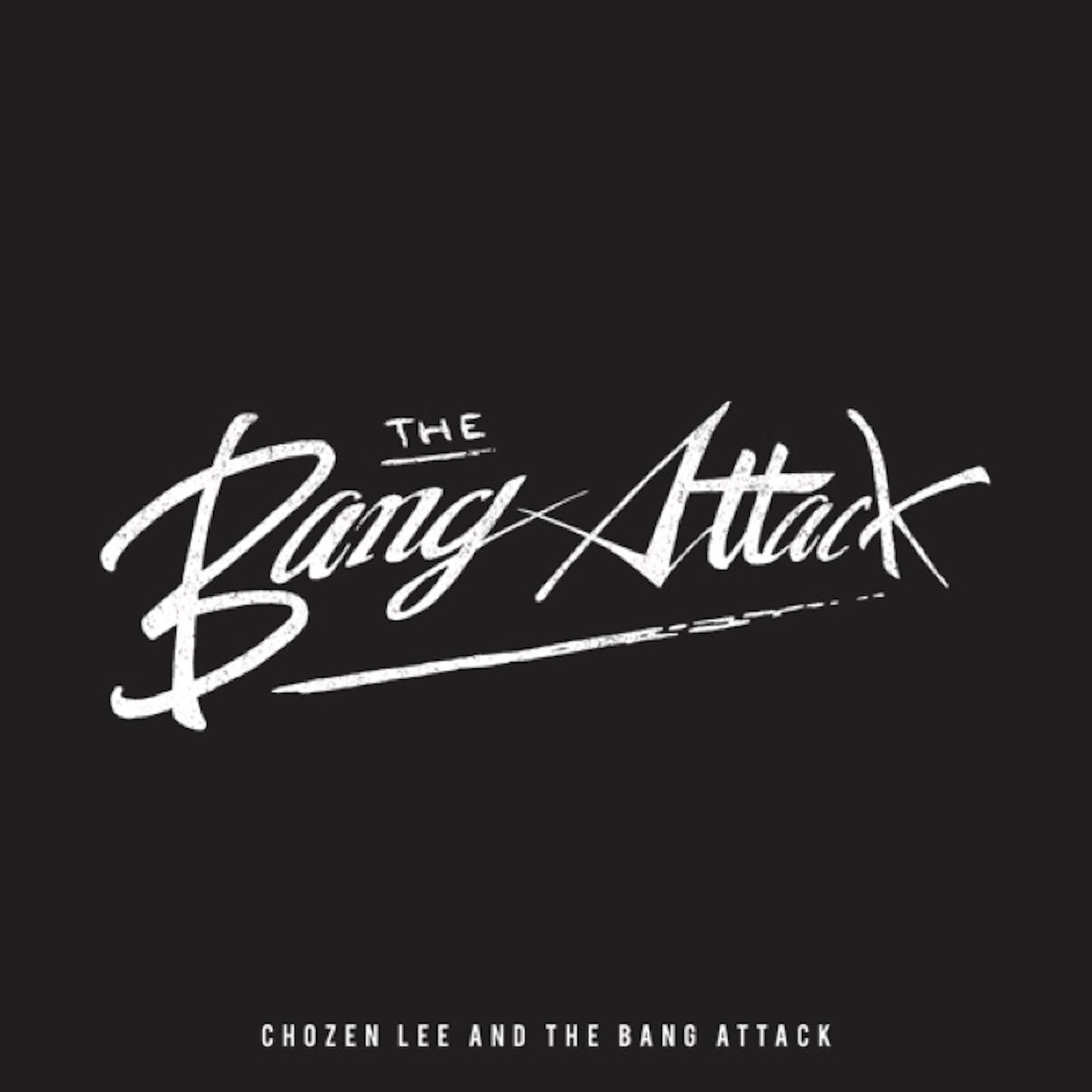 8月1日発売 CHOZEN LEE and The Bang Attack / THE ALBUM