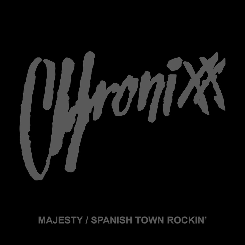 8月15日発売 CHRONIXX / Majesty (SIDE A) - Spanish Town Rockin' (SIDE AA)