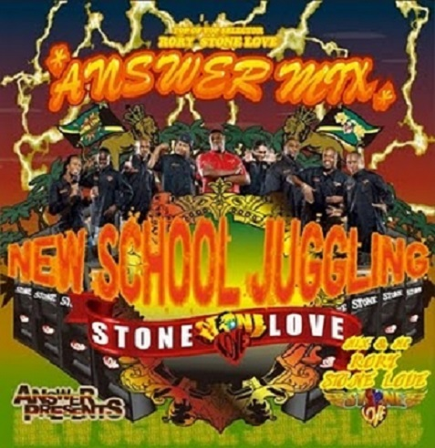 RORY from STONE LOVE / ANSWER MIX -NEW SCHOOL JUGGLING-