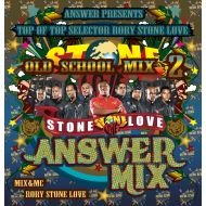 RORY from STONE LOVE / STONE LOVE ANSWER MIX OLD SCHOOL 2(CD)