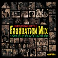 BURN DOWN feat. V.A / BURN DOWN STYLE -Foundation Mix-