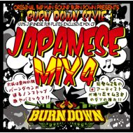BURN DOWN / BURN DOWN STYLE -JAPANESE MIX 4-(CD)