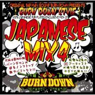 BURN DOWN / BURN DOWN STYLE -JAPANESE MIX 4-(CD)