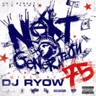 DJ RYOW / NEXT GENERATION 75