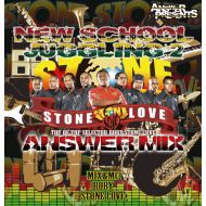 STONE LOVE (MIX & MC by RORY) / NEW SCHOOL JUGGLING 2(CD)