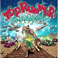 TOP RUNNER/  Top Runner All Dub Mix(K.B.B RECORDS)